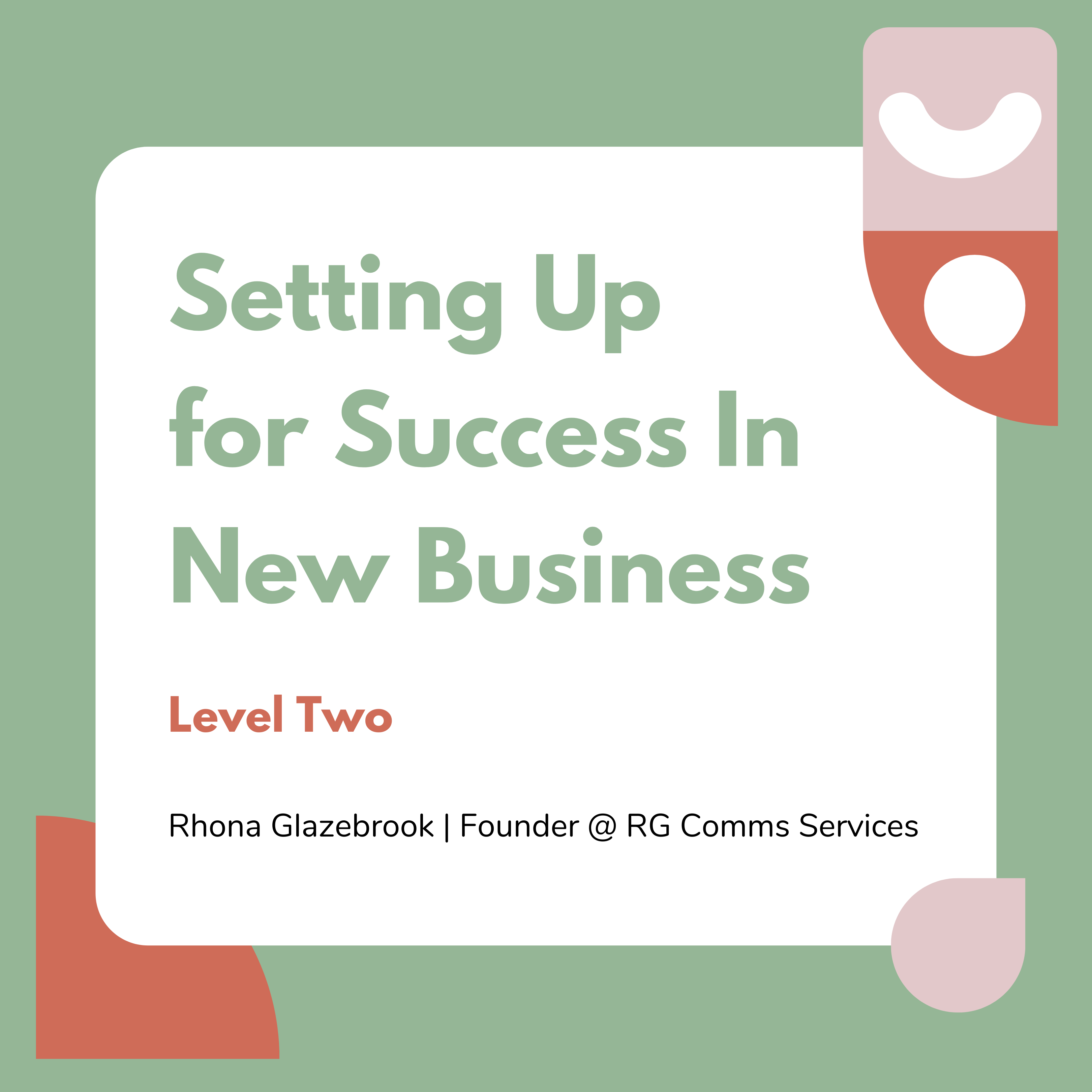 Setting Up For Success in New Business